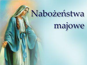 Nabożeństwo majowe @ Kaplica Wieczystej Adoracji w Konkatedrze | Ostrów Wielkopolski | wielkopolskie | Polska