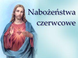 Nabożeństwo czerwcowe do Najświętszego Serca Pana Jezusa @ Konkatedra | Ostrów Wielkopolski | wielkopolskie | Polska