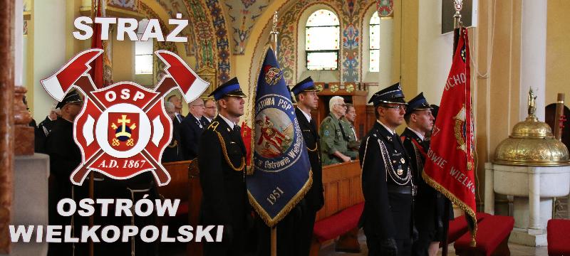 Bogu nachwałę, ludziom naratunek – 150-lecie OSP Ostrów Wielkopolski