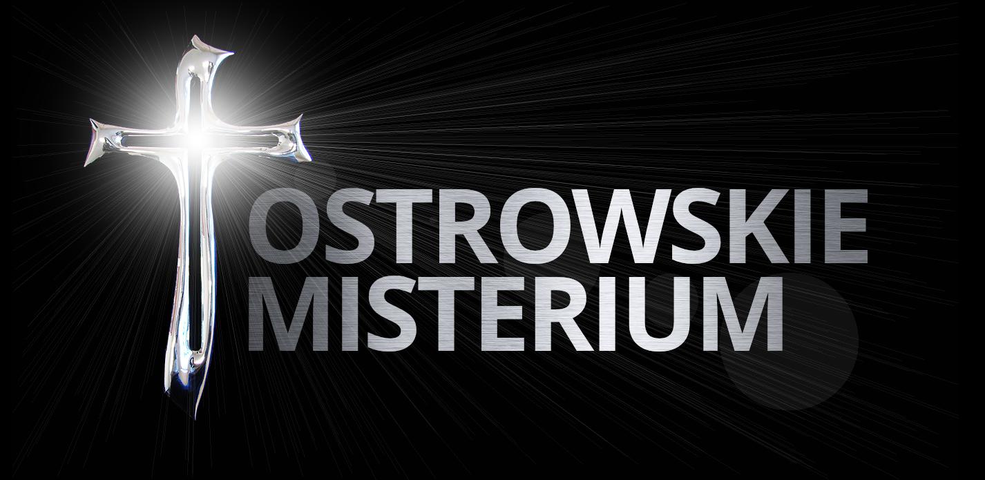 Strona największego widowiska plenerowego w Diecezji Kaliskiej i Południowej Wielkopolsce jakim jest Ostrowskie Misterium Męki Pańskiej.